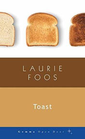 Toast, by Laurie Foos - image of book cover